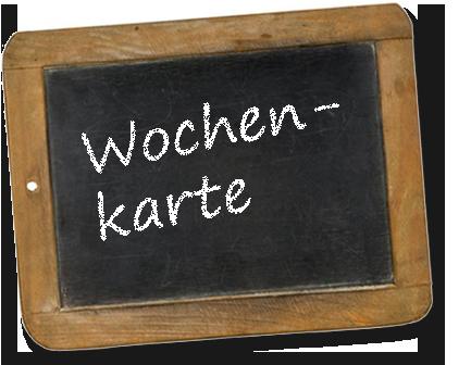 Wochenkarte | Gasthof Rössle in Rangendingen
